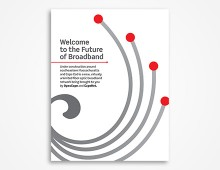 Welcome to the Future of Broadband