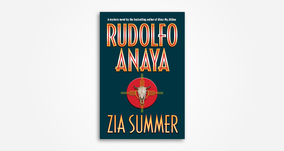 Rudolf Anaya Zia Summer cover design and illustration by Andrew Newman